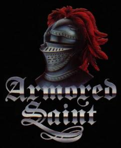 The Saint Has Returned Check Out Armored Saint's Nod To The Old School Now!! click here at check out one of the most rocking ass bands ever!!!